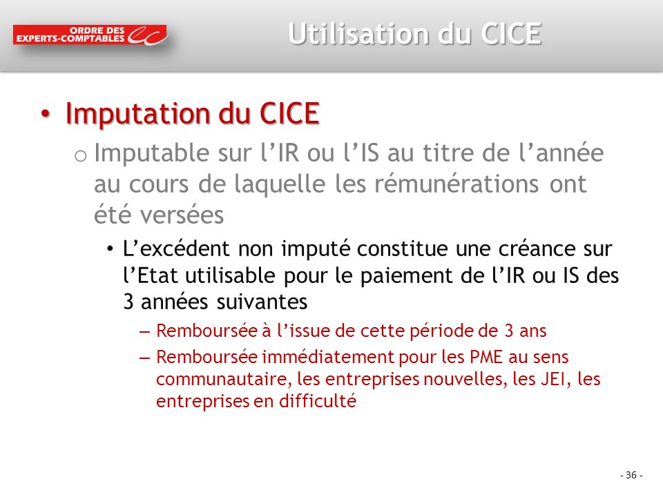 Utilisation du CICE Imputation du CICE
