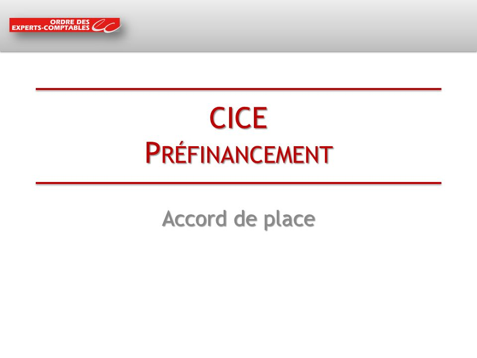 CICE Préfinancement Accord de place