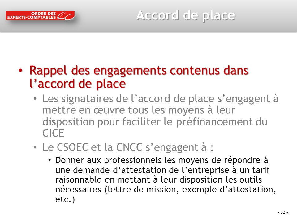 Accord de place Rappel des engagements contenus dans l'accord de place