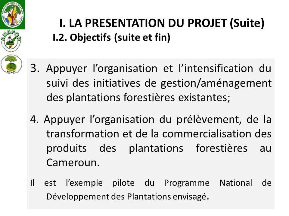 I. LA PRESENTATION DU PROJET (Suite)