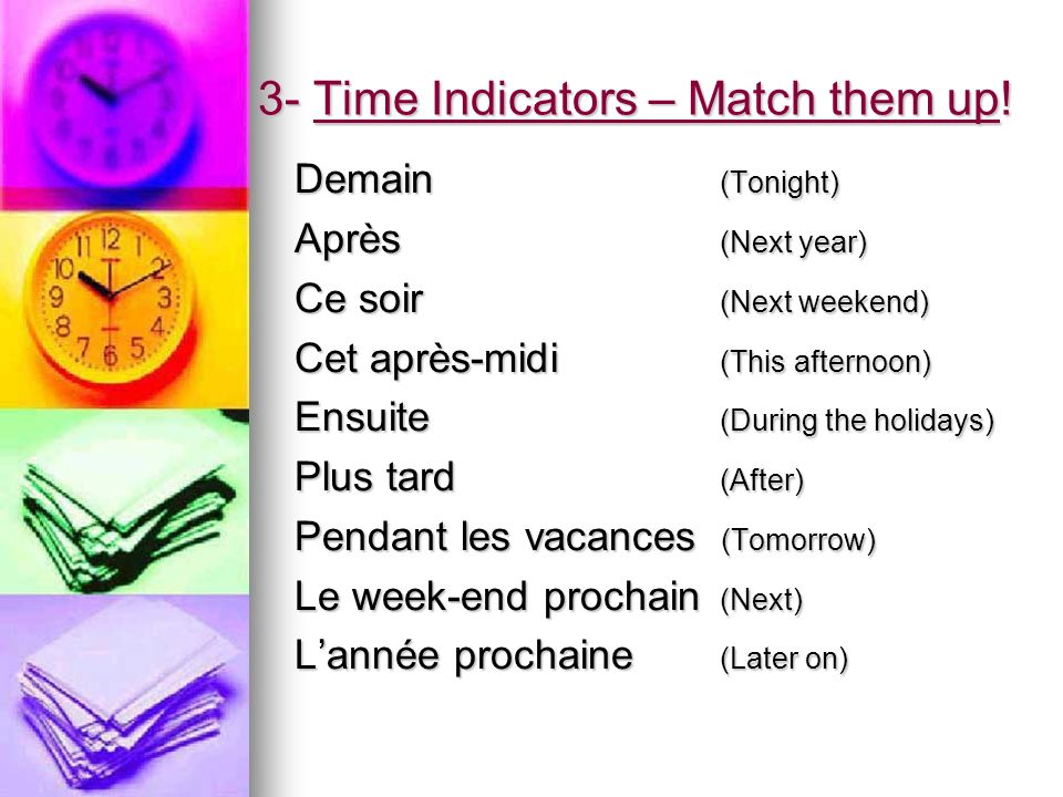 3- Time Indicators – Match them up!