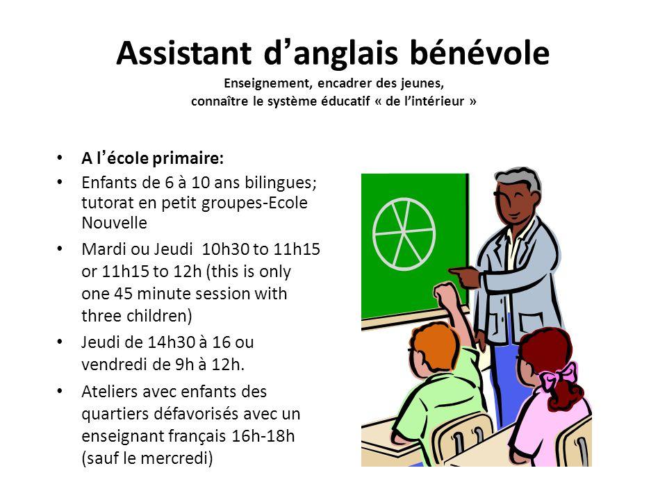 Assistant d'anglais bénévole Enseignement, encadrer des jeunes, connaître le système éducatif « de l'intérieur »