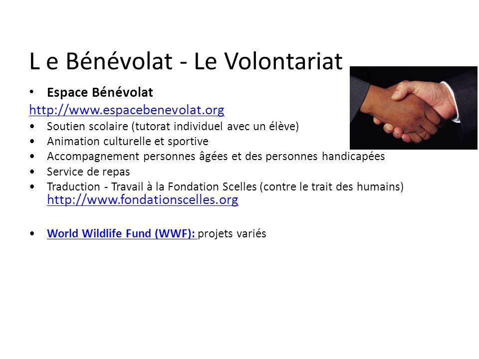L e Bénévolat - Le Volontariat