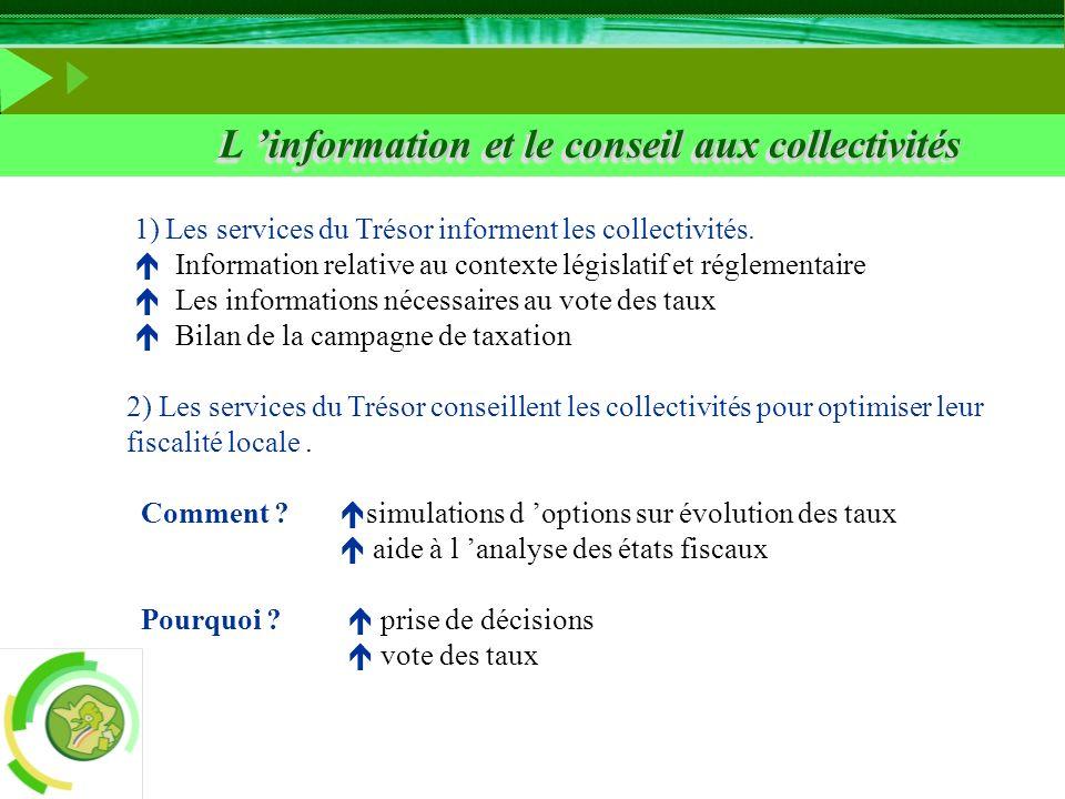 L 'information et le conseil aux collectivités