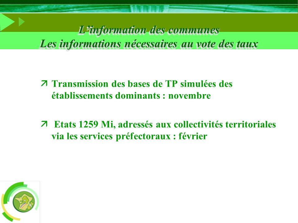 L'information des communes Les informations nécessaires au vote des taux