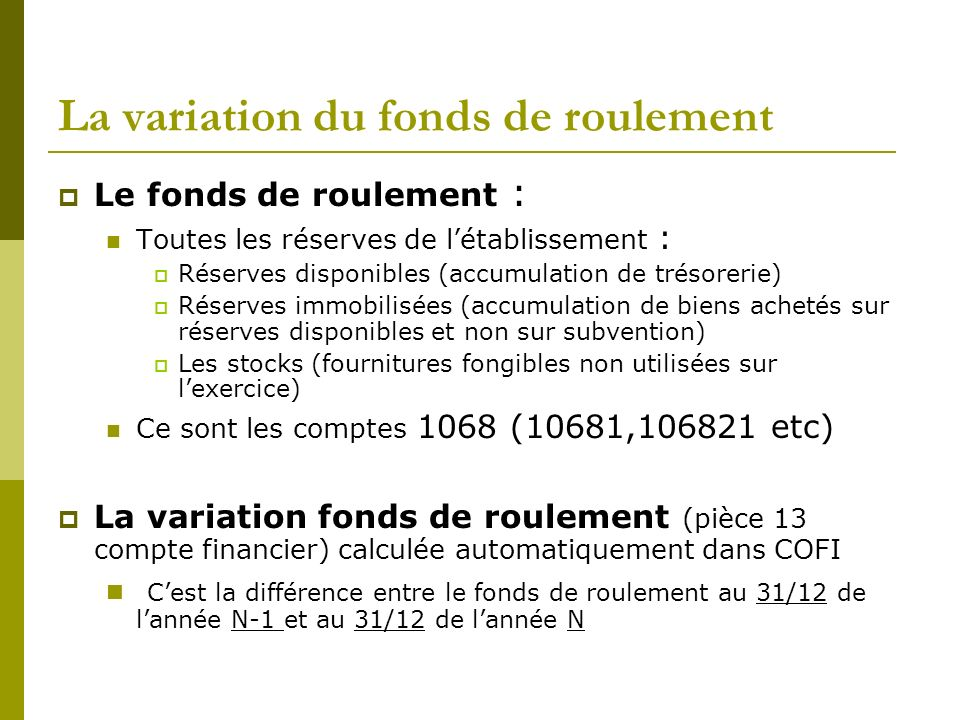 La variation du fonds de roulement