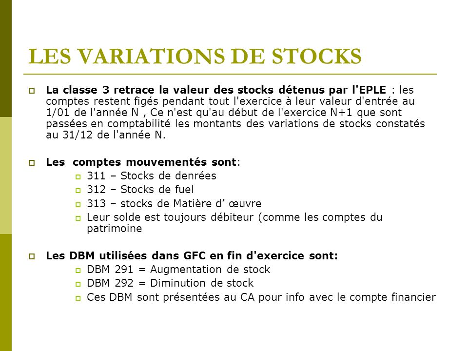 LES VARIATIONS DE STOCKS