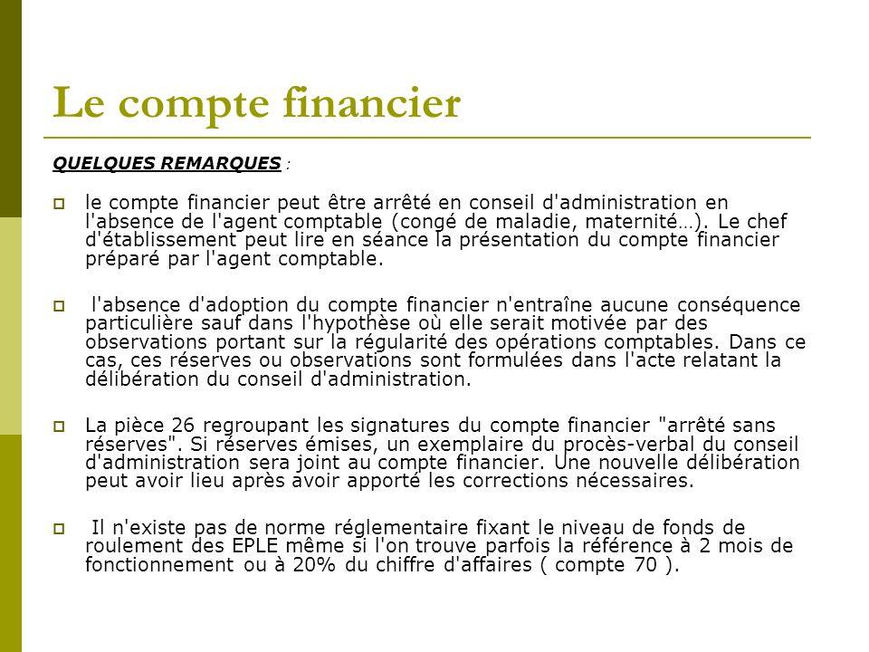 Le compte financier QUELQUES REMARQUES :
