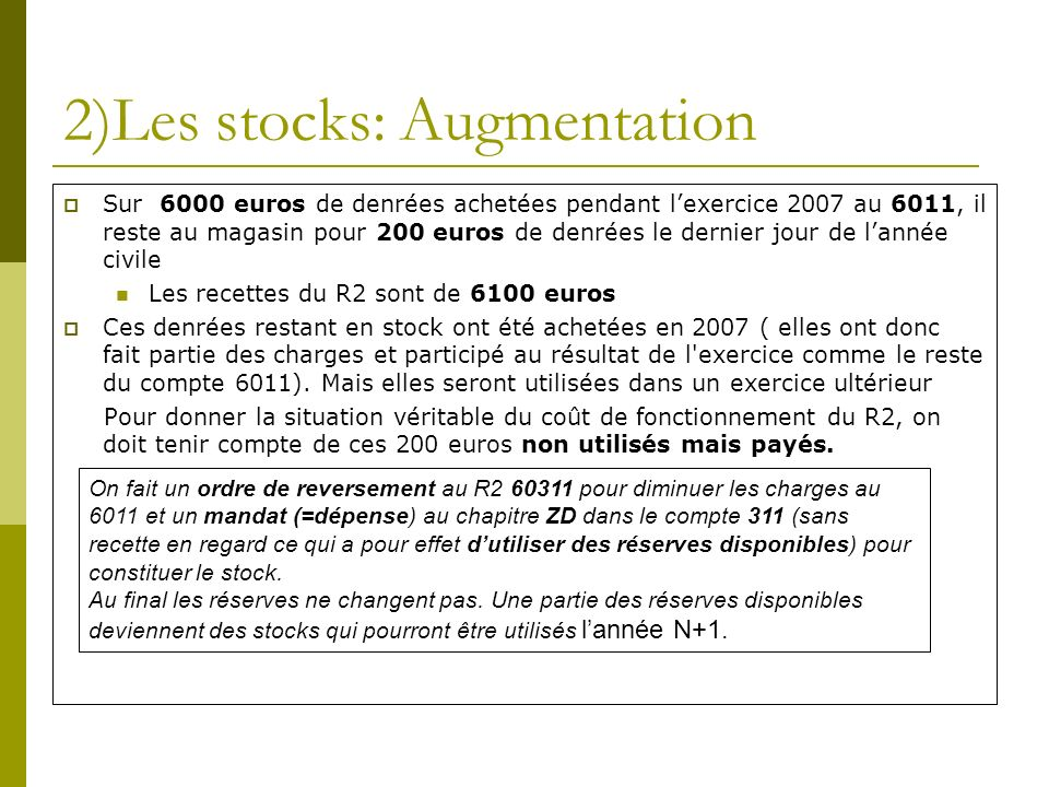 2)Les stocks: Augmentation