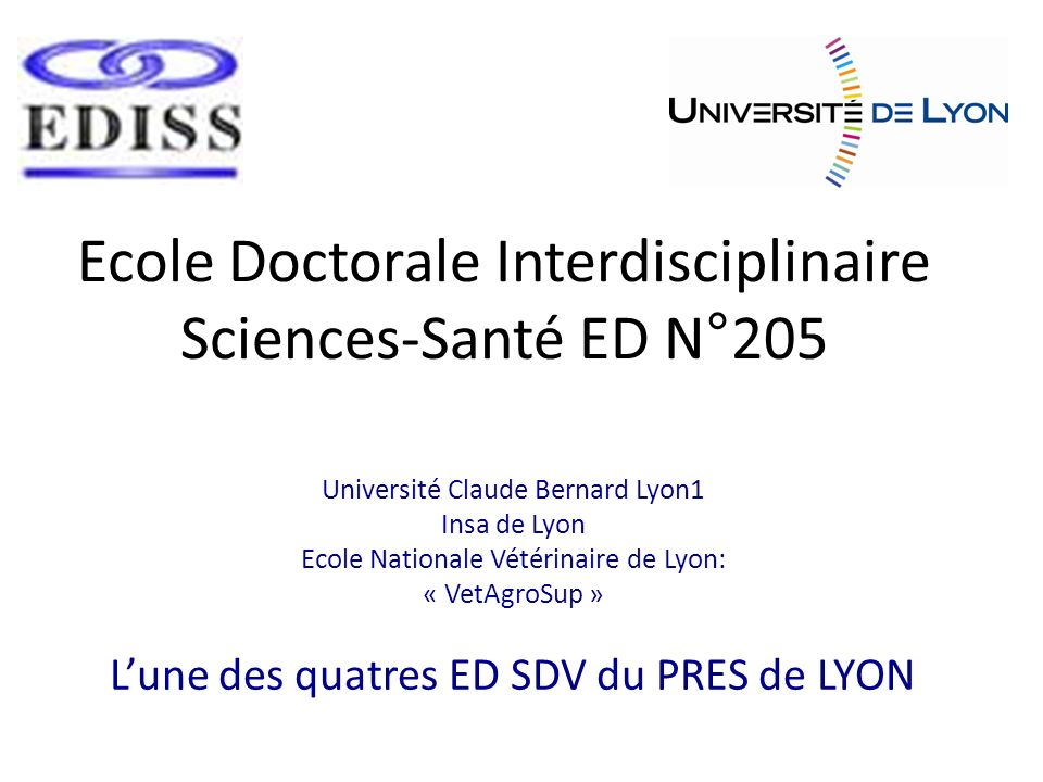 Ecole Doctorale Interdisciplinaire Sciences-Santé ED N°205