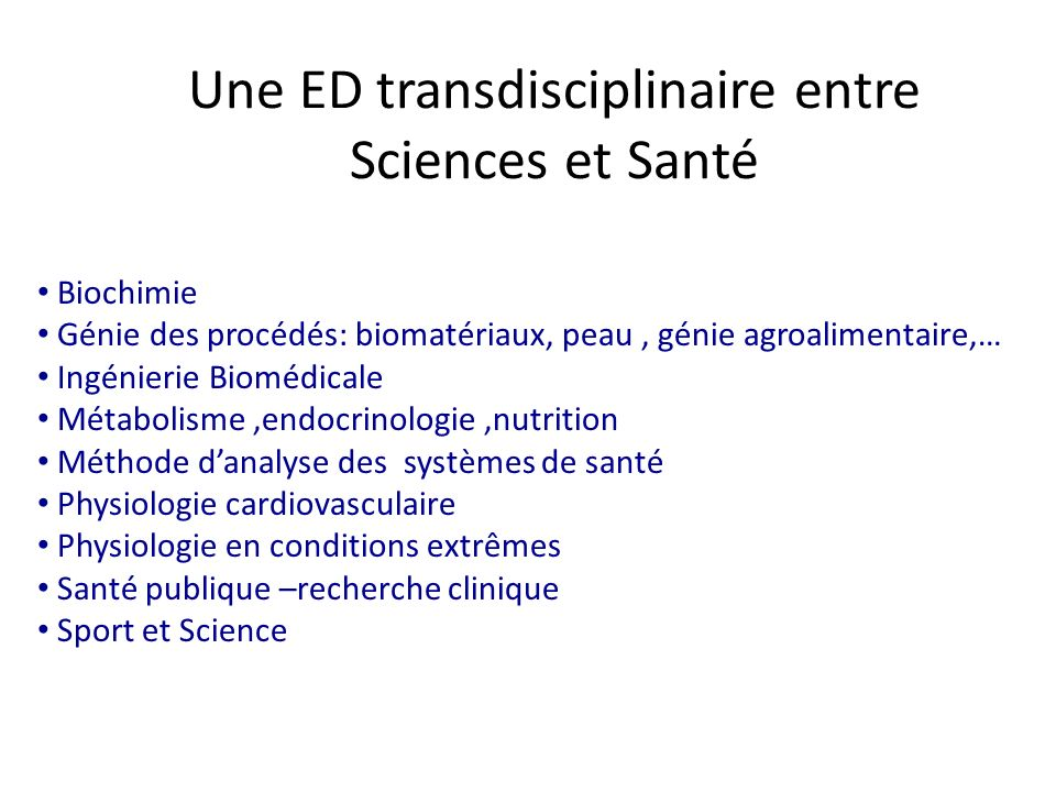 Une ED transdisciplinaire entre Sciences et Santé