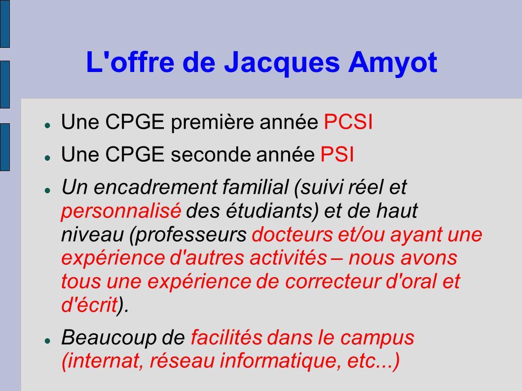 L offre de Jacques Amyot