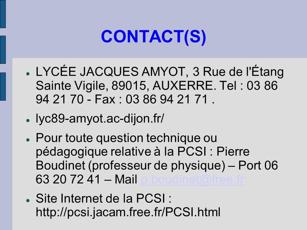CONTACT(S) LYCÉE JACQUES AMYOT, 3 Rue de l Étang Sainte Vigile, 89015, AUXERRE. Tel : 03 86 94 21 70 - Fax : 03 86 94 21 71 .