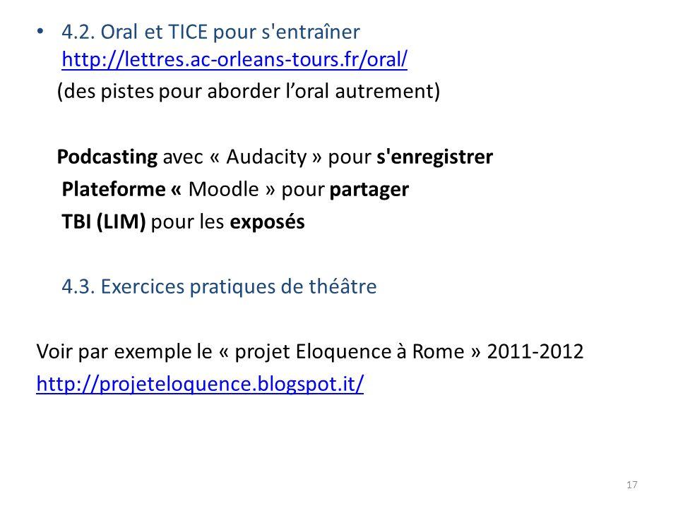 4. 2. Oral et TICE pour s entraîner http://lettres. ac-orleans-tours
