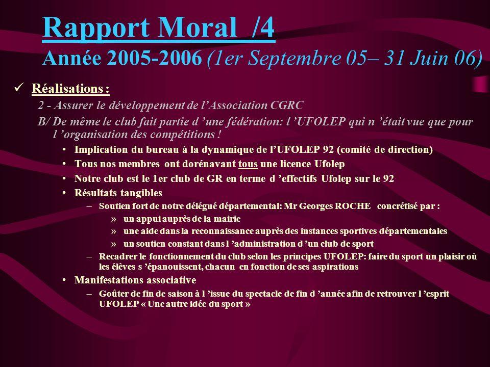 Rapport Moral /4 Année 2005-2006 (1er Septembre 05– 31 Juin 06)