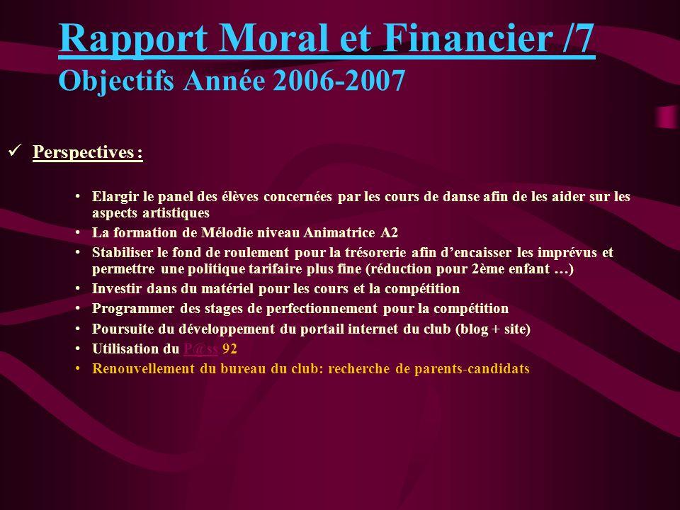 Rapport Moral et Financier /7 Objectifs Année 2006-2007