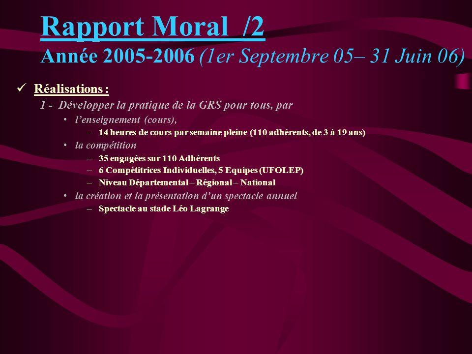 Rapport Moral /2 Année 2005-2006 (1er Septembre 05– 31 Juin 06)