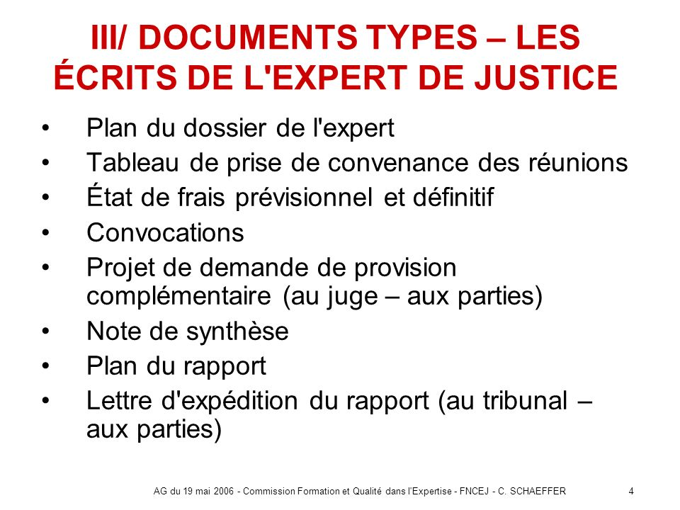 III/ DOCUMENTS TYPES – LES ÉCRITS DE L EXPERT DE JUSTICE