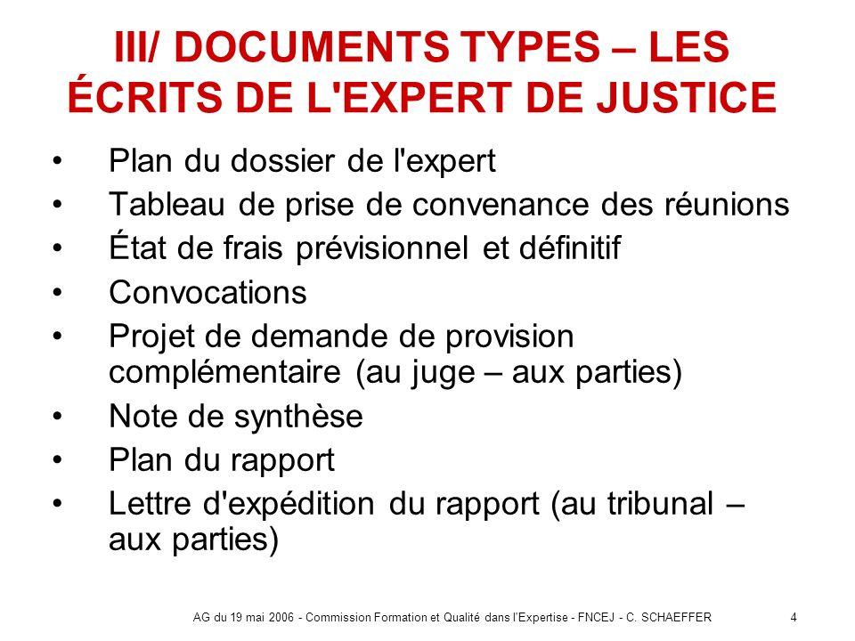 III/ DOCUMENTS TYPES – LES ÉCRITS DE L EXPERT DE JUSTICE