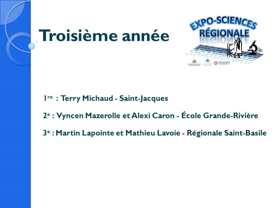 Troisième année 1re : Terry Michaud - Saint-Jacques