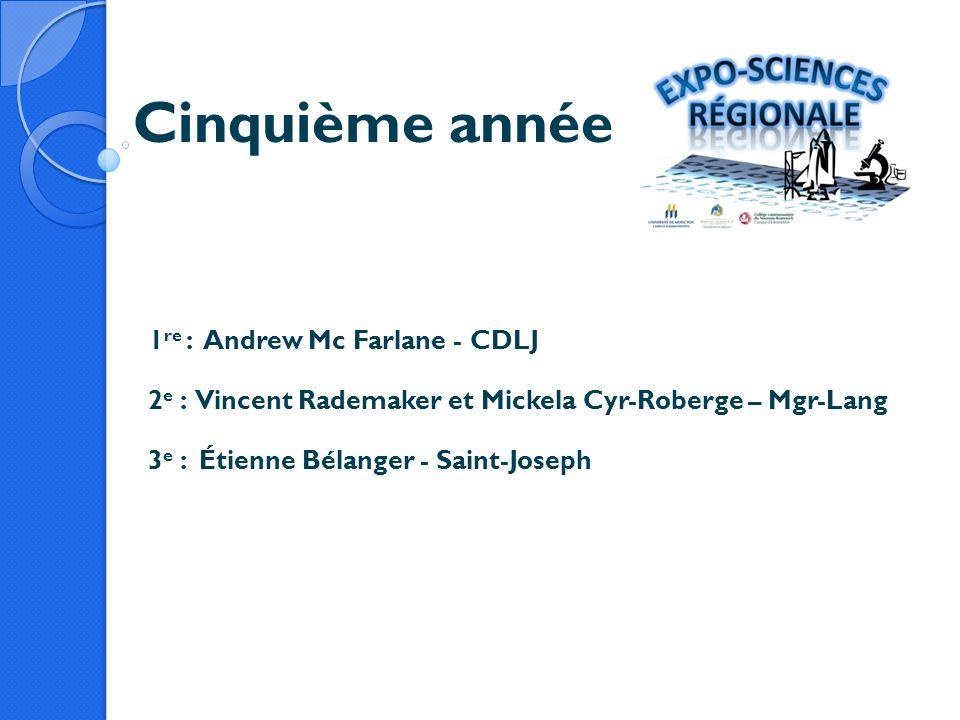 Cinquième année 1re : Andrew Mc Farlane - CDLJ