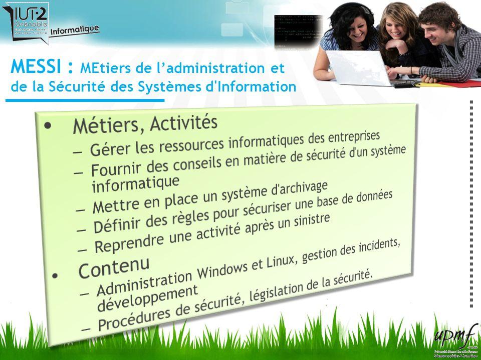 MESSI : MEtiers de l'administration et de la Sécurité des Systèmes d Information