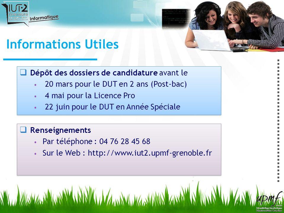 Informations Utiles Dépôt des dossiers de candidature avant le