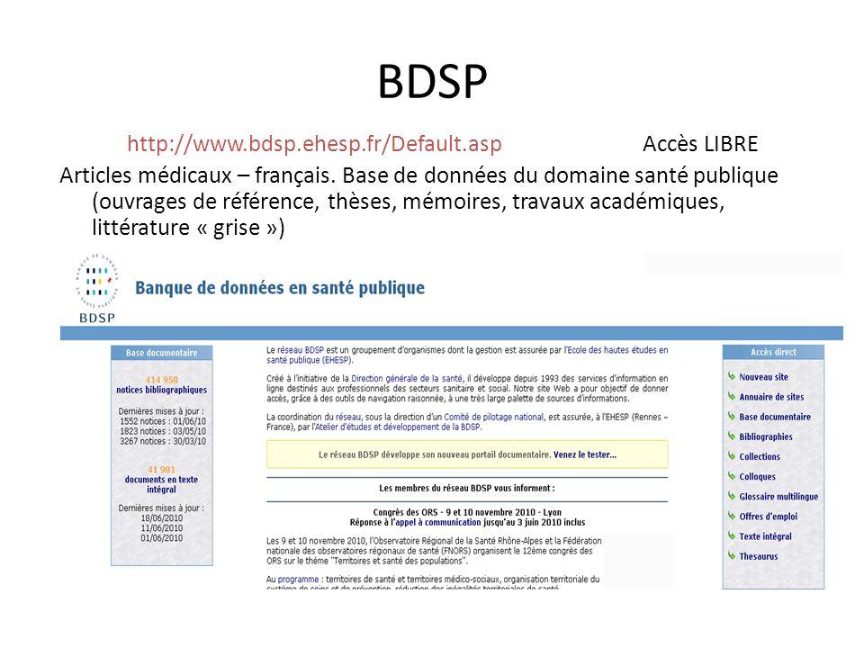 http://www.bdsp.ehesp.fr/Default.asp Accès LIBRE
