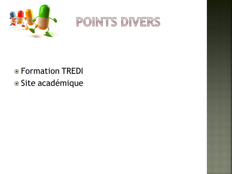 points divers Formation TREDI Site académique