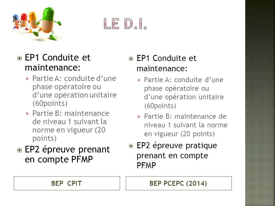 LE D.I. EP1 Conduite et maintenance: