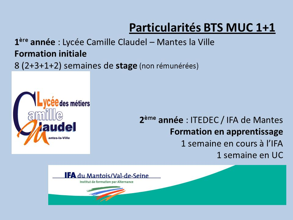 Particularités BTS MUC 1+1