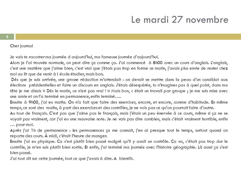 Le mardi 27 novembre Cher journal