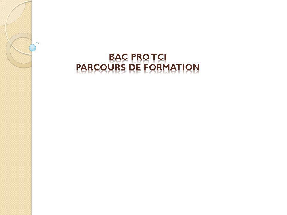 BAC PRO TCI PARCOURS DE FORMATION