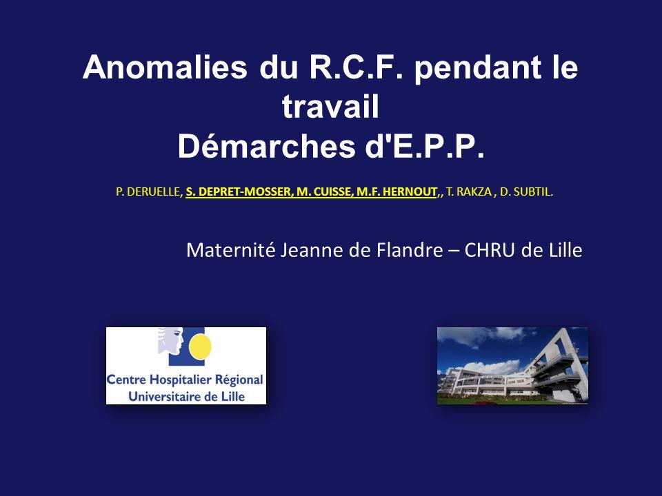 Anomalies du R.C.F. pendant le travail Démarches d E.P.P.