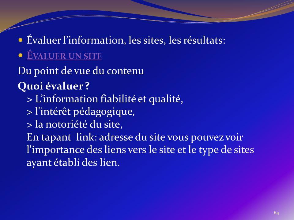 Évaluer l'information, les sites, les résultats: