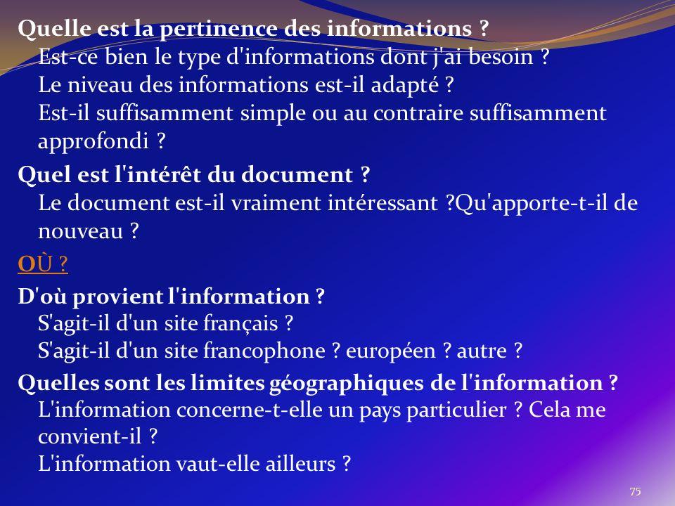 Quelle est la pertinence des informations