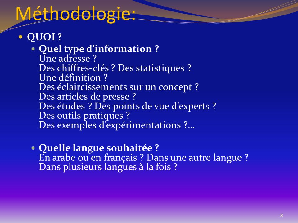 Méthodologie: QUOI