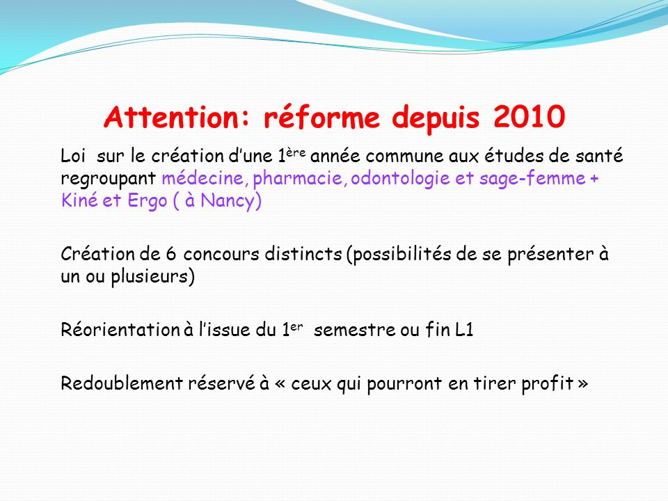 Attention: réforme depuis 2010
