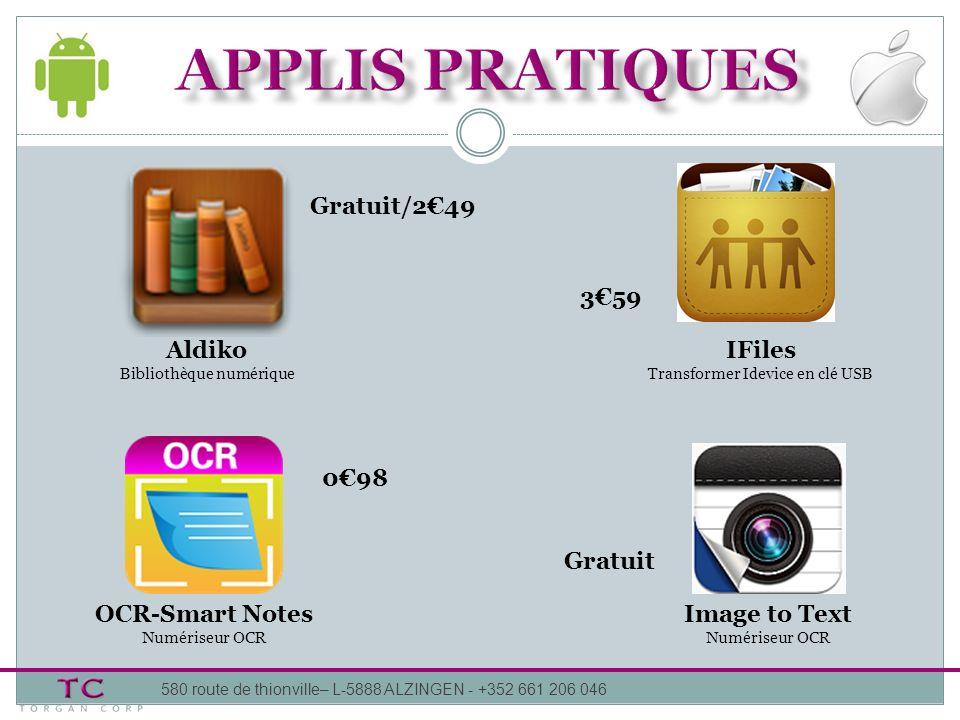 APPLIS pratiques Gratuit/2€49 3€59 Aldiko IFiles 0€98 Gratuit