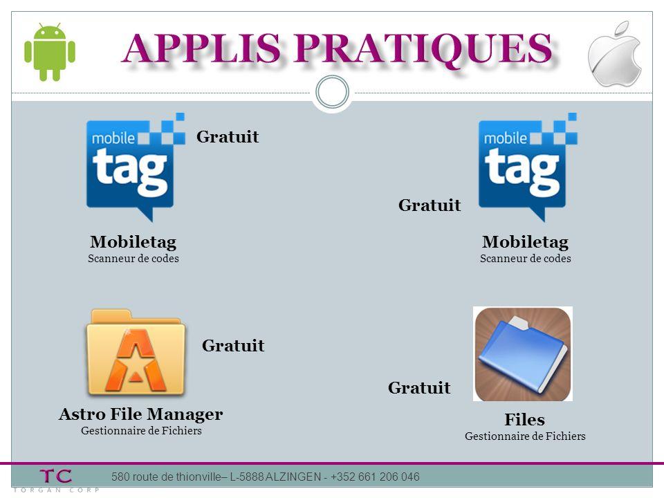 APPLIS pratiques Gratuit Gratuit Mobiletag Mobiletag Gratuit Gratuit