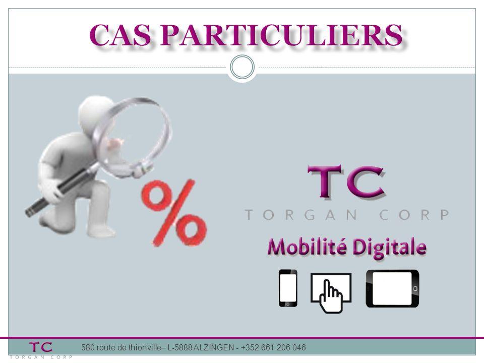 CAS PARTICULIERS 580 route de thionville– L-5888 ALZINGEN - +352 661 206 046