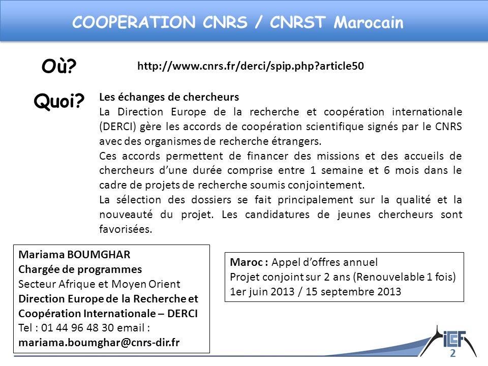 Où Quoi COOPERATION CNRS / CNRST Marocain