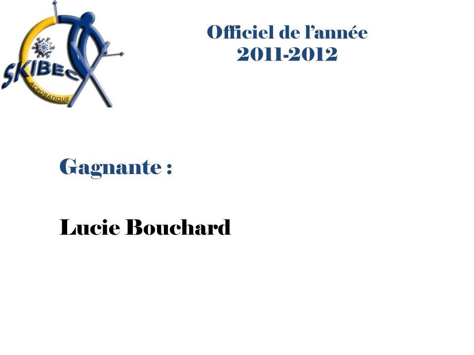 Officiel de l'année 2011-2012 Gagnante : Lucie Bouchard