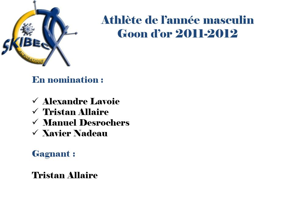 Athlète de l'année masculin Goon d'or 2011-2012