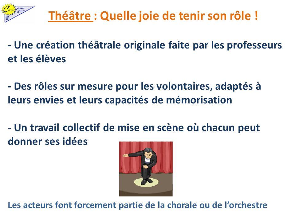 Théâtre : Quelle joie de tenir son rôle !
