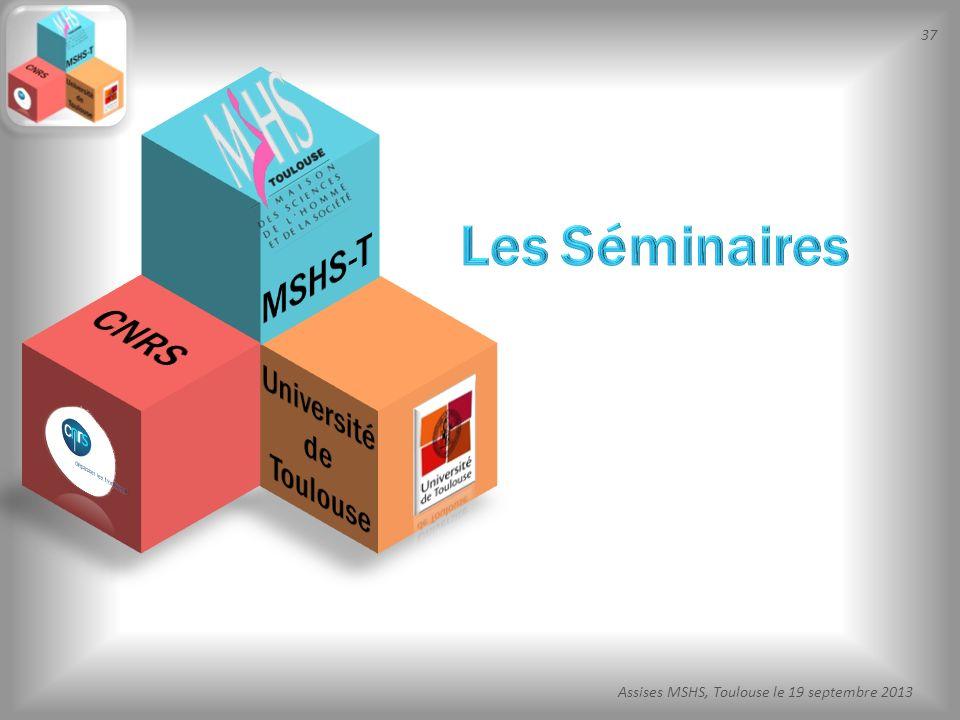Les Séminaires MSHS-T CNRS Université de Toulouse