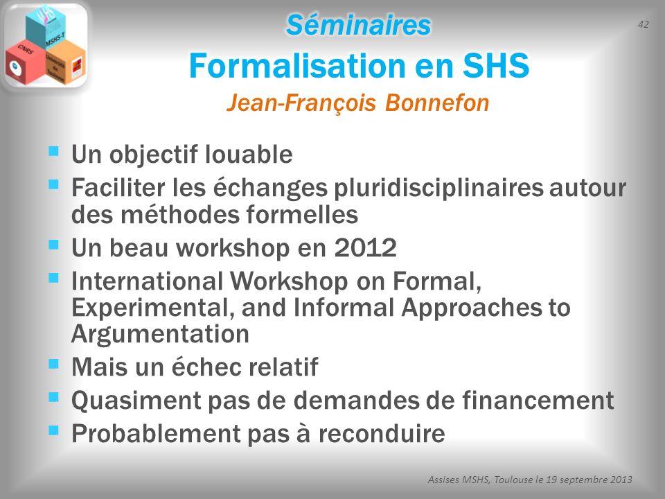 Séminaires Formalisation en SHS Jean-François Bonnefon