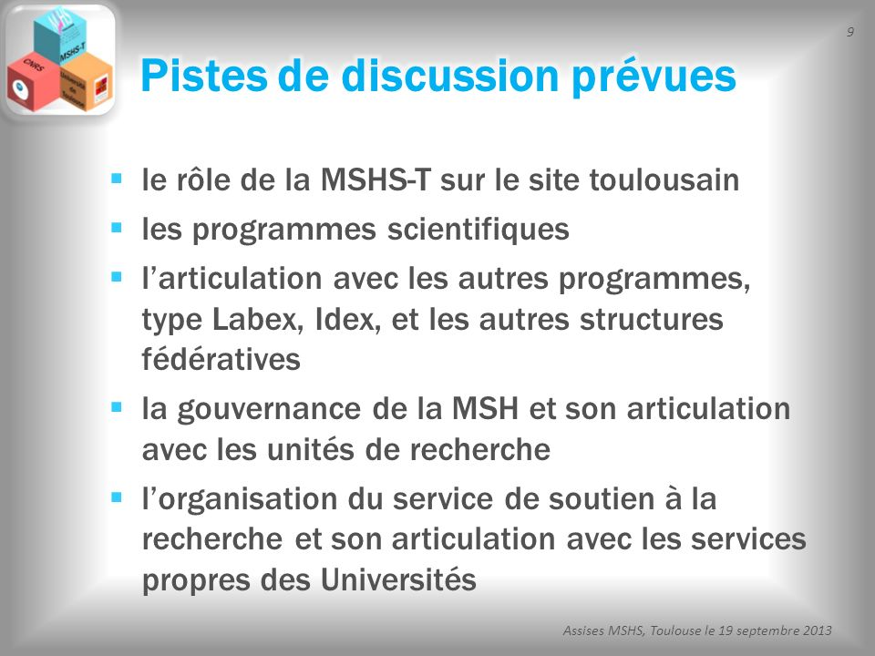 Pistes de discussion prévues