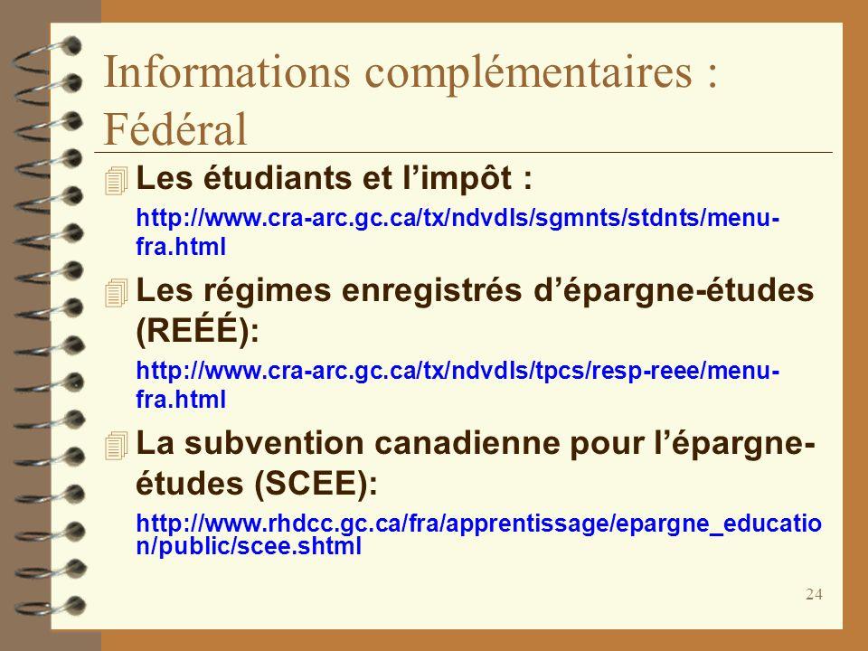 Informations complémentaires : Fédéral