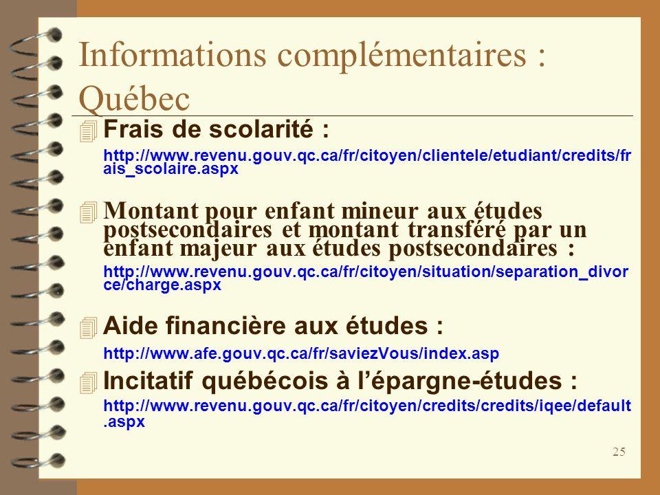 Informations complémentaires : Québec